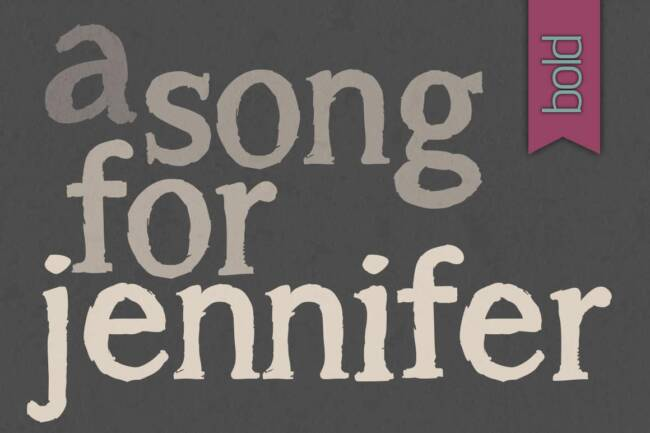 A Song for Jennifer Bold Font