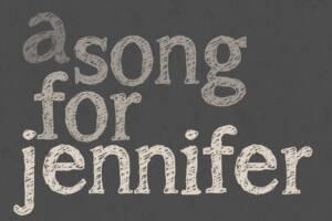 A Song for Jennifer Font