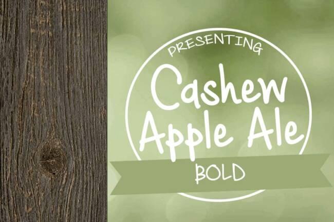 Cashew Apple Ale Bold Font