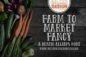 Farm to Market Fancy Font