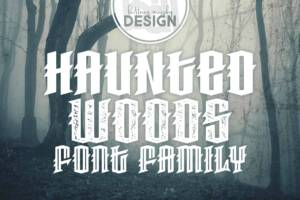 Haunted Woods Font Family