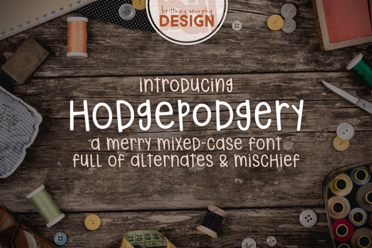 Hodgepodgery Font
