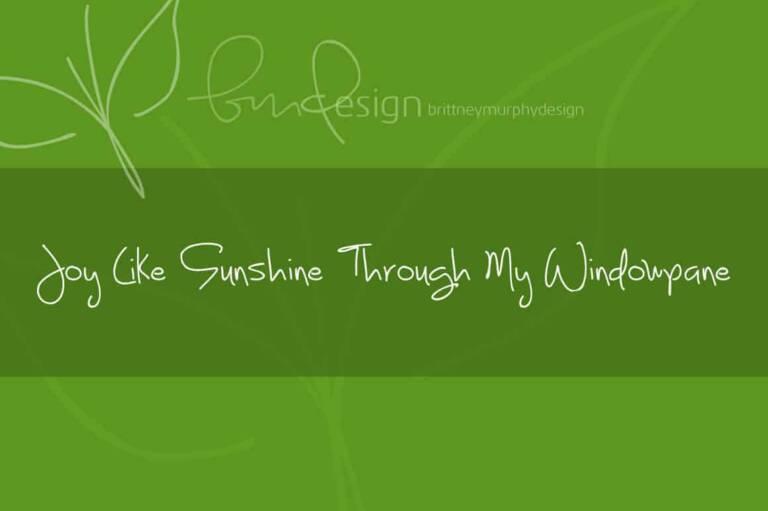 joy like sunshine through my windowpane featured image