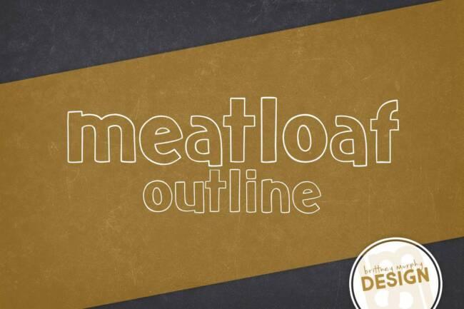 Meatloaf Outline Font