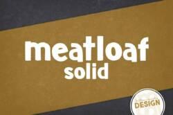 Meatloaf Solid Font