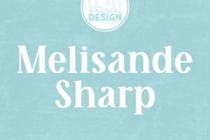 Melisande Sharp Font