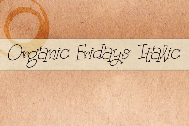Organic Fridays Italic