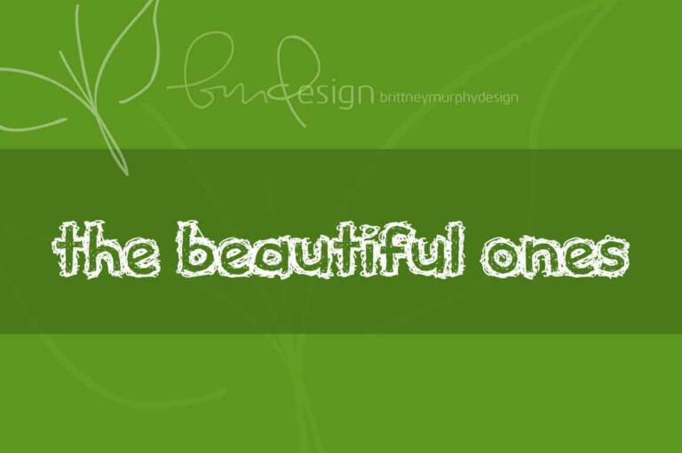 The Beautiful Ones Font