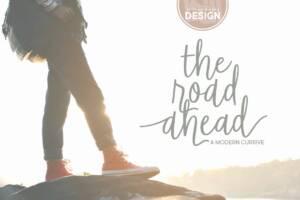 The Road Ahead Font