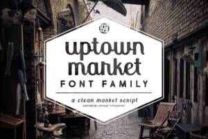 Uptown Market Font Family